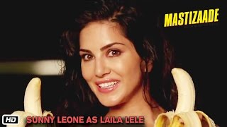 Mastizaade | Sunny Leone as Laila Lele