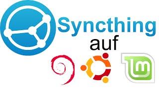 Syncthing auf Linux Mint / Ubuntu / Debian installieren mit Paketquellen