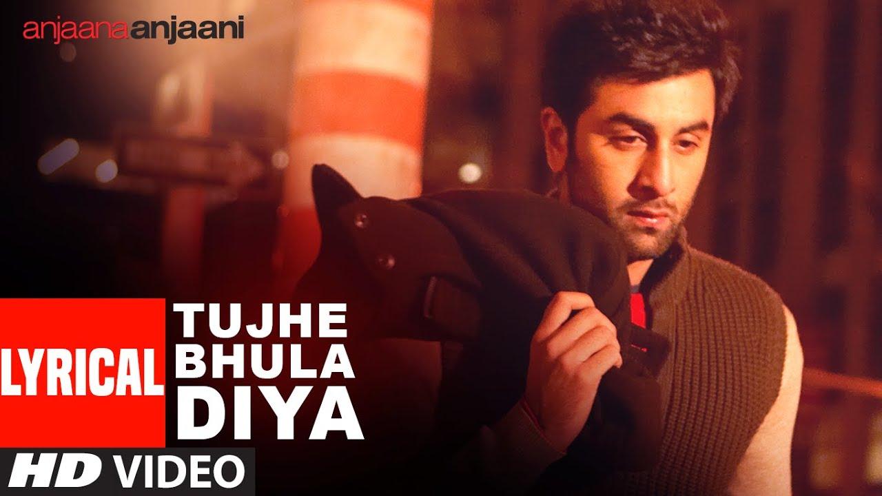 Tujhe Bhula Diya Lyrics (Anjana Anjani)
