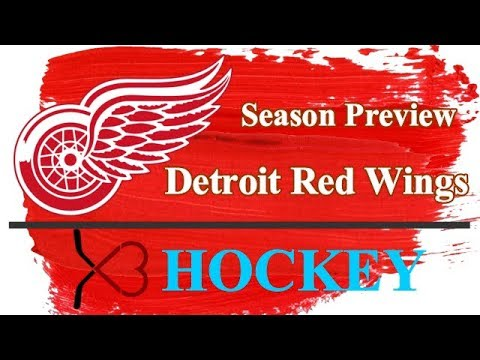 2018-2019 NHL Season Preview: Detroit Red Wings