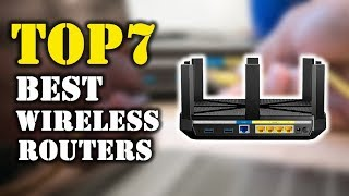 Top 7 - Best Wireless Router 2018 For Gaming - Buying Guide