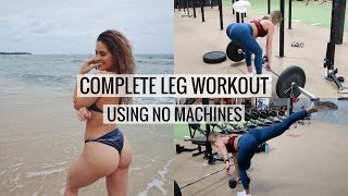 No Machines Complete Leg and Booty Workout