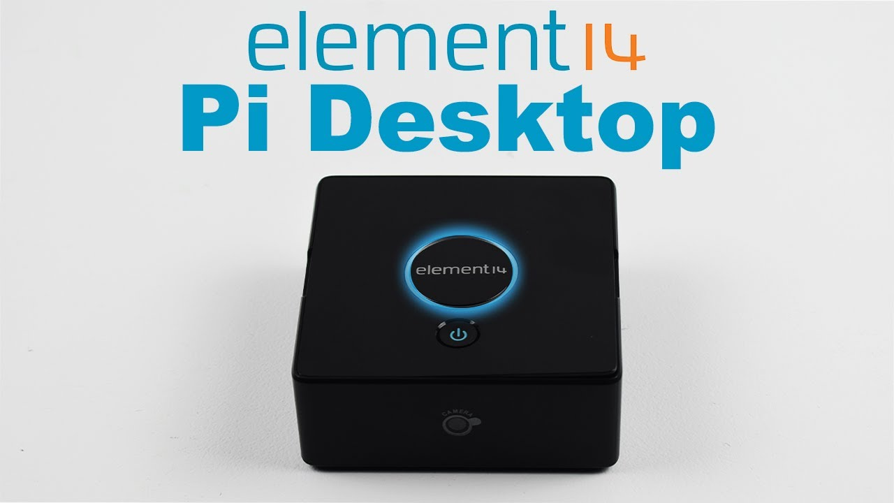 Element 14 Pi Desktop Overview And Assembly