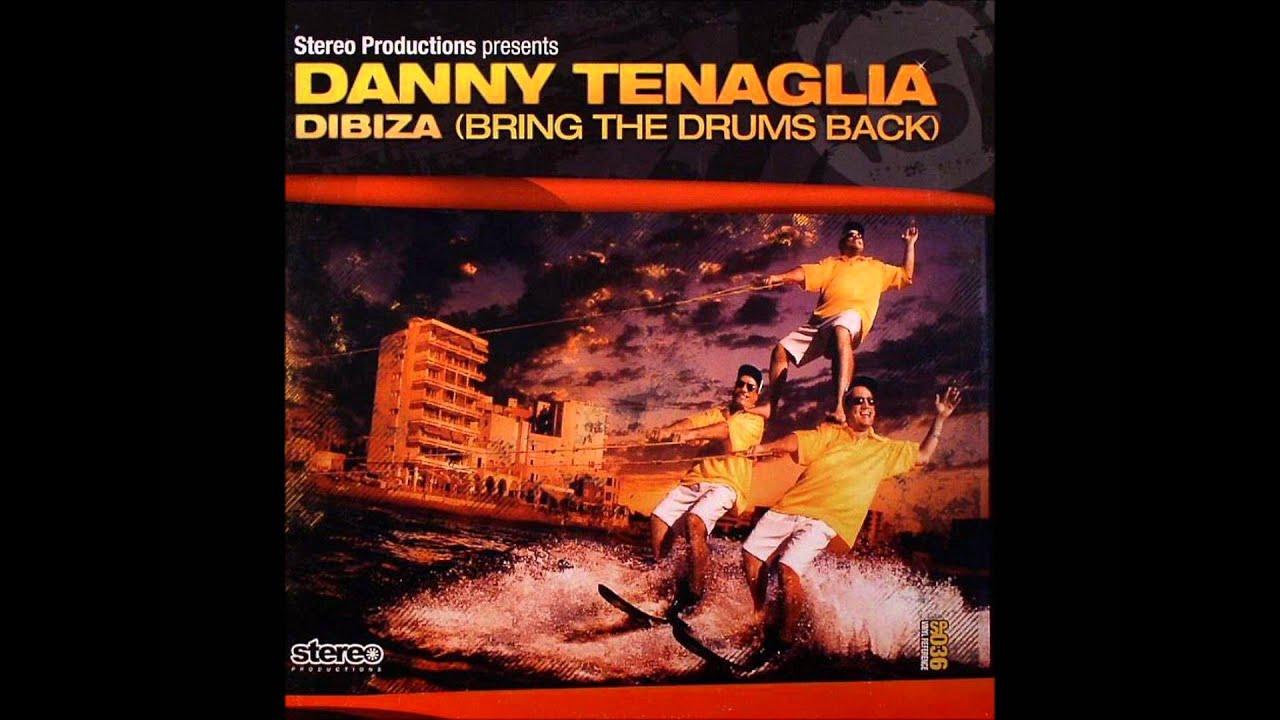 Download Danny Tenaglia-Dibiza (Bring The Drums Back) Kick Ass Mix