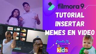 Tutorial Filmora - Insertar Memes en Video | Pandemia Kids
