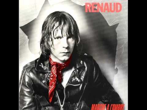 Renaud Ou Est Ce Que J Ai Mis Mon Flingue Marche A L Ombre 1980