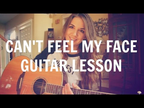 Can't Feel My Face - The Weeknd Guitar Lesson | Tutorial