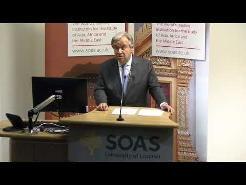 António Guterres - United Nations Secretary-General at SOAS University of London