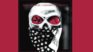 Eric Church-Smoke a Little Smoke [New Album] [Caught in the Act]