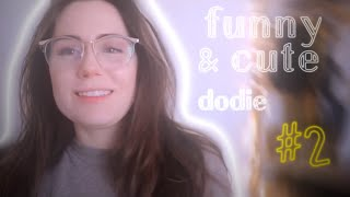 dodie funny/cute moments #2