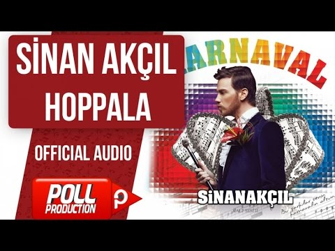 Sinan Akçıl - Hoppala - ( Official Audio )