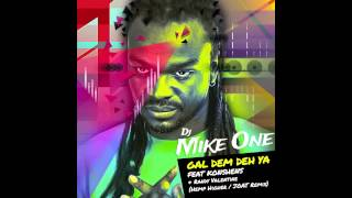 DJ Mike One ft Konshens & Randy Valentine - Gal dem deh ya (HEMP HIGHER / JOAT REMIX) 2013