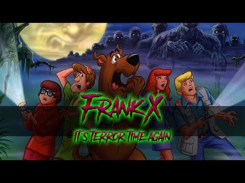 It's Terror Time Again - Frank X (Scooby Doo soundtrack cover)
