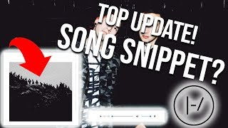 New TOP Song Snippet!? New Website Update! Eye Theory Is Right! 1K Subs! (Twenty One Pilots)
