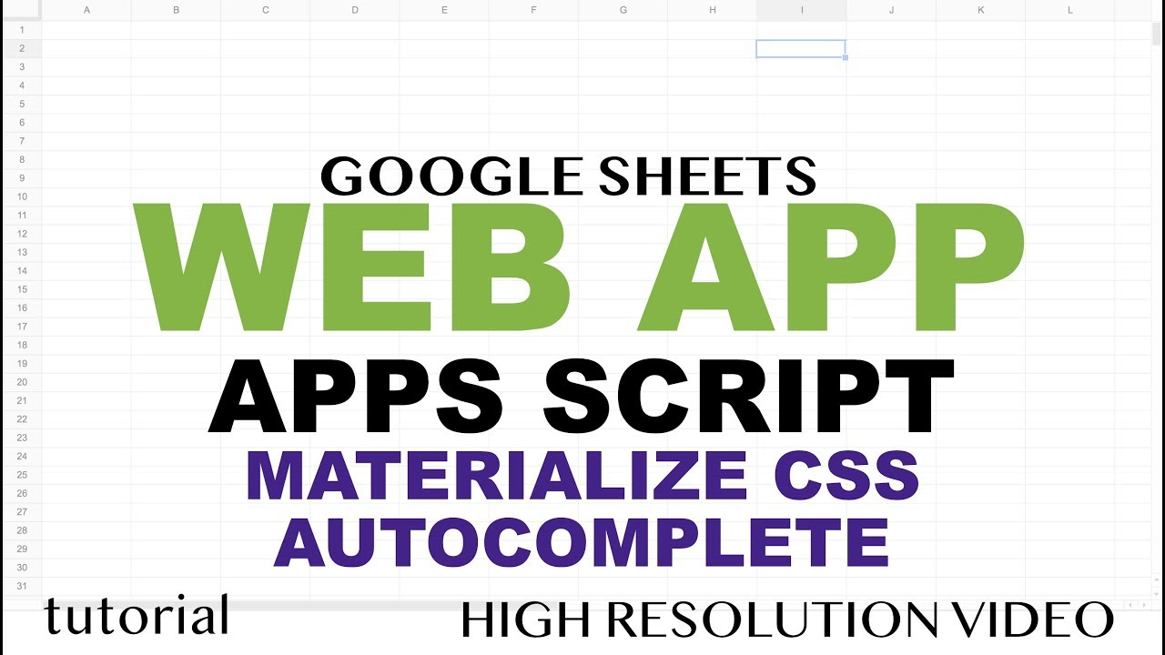 Web App Materialize CSS AutoComplete with JavaScript - Google Apps Script  Web App Tutorial - Part 9