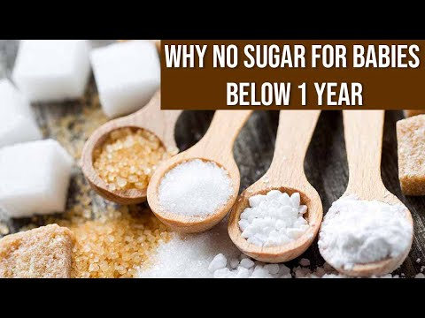 Why no Sugar for Babies before 1 Year of Age
