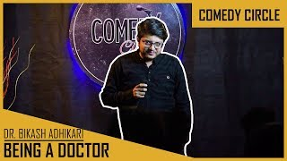 Being a Doctor | ft. Dr. Bikash Adhikari | Stand Up Comedy