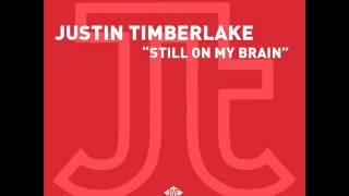 Justin Timberlake - Still On My Brain