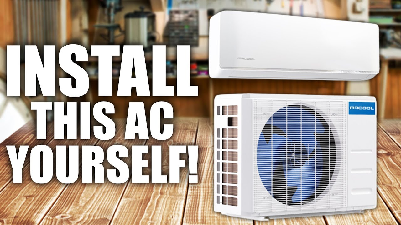How To install a Ductless Mini-Split Air Conditioner | Mr Cool DIY