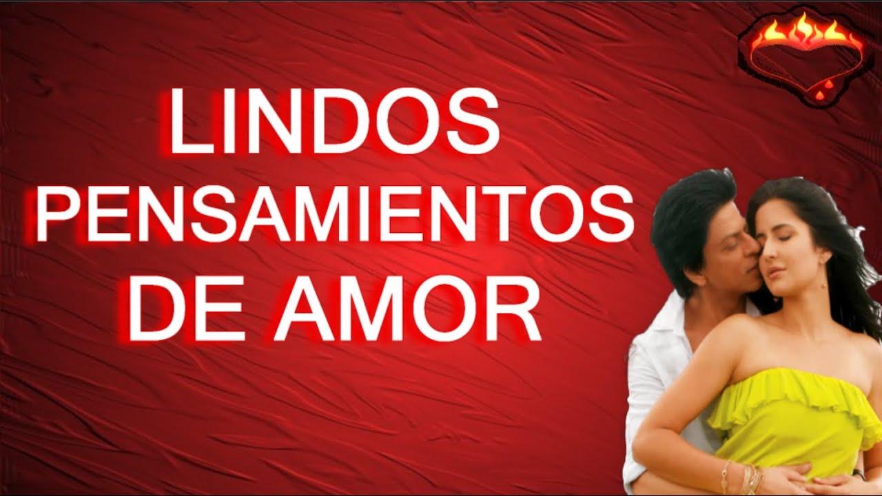 Videos De Amor: Lindos Pensamientos En Imagenes De Amor Para Dedicar