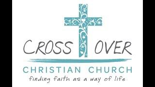 Crossover Sunday Service 05/10