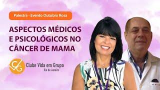 Aspectos Médicos e Psicológicos no Câncer de mama
