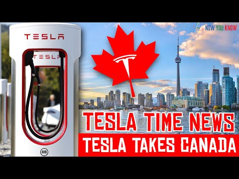 Tesla Time News - Tesla Takes Canada By Storm!