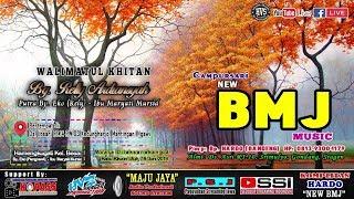 Live Streaming Campursari New BMJ MUSIC || MAJU JAYA AUDIO || HVS SRAGEN CREW 01