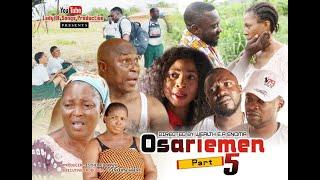 ( OSARIEMEN  SEASON 5 )  LATEST BENIN MOVIE 2019 ]