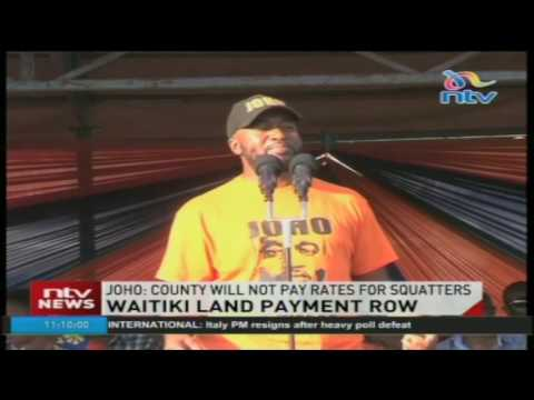 Joho: County will not pay rates for squatters