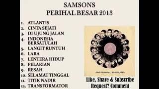 SAMSON FULL ALBUM PERIHAL BESAR 2013