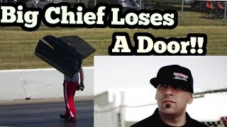 Street Outlaw Big Chief loses a Door at No Prep Kings at Route 66