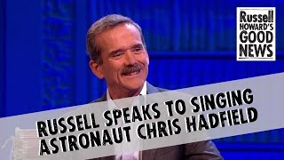 Singing astronaut Chris Hadfield joins Russell in the studio