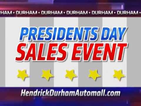 Hendrick Durham Automall - Presidents Day Event