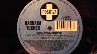 Barbara Tucker - Beautiful People (The Underground Network Mix)