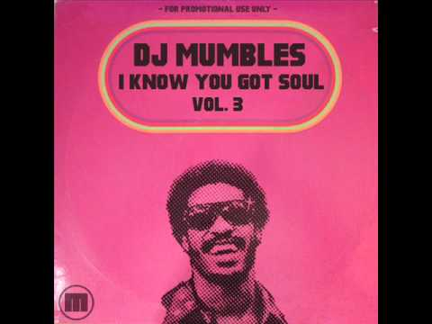 SOULFUL HOUSE MIX 2011 - DJ MUMBLES - I KNOW YOU GOT SOUL VOL. 3