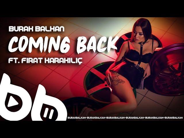 Burak Balkan & Fırat Karakılıç - Coming Back