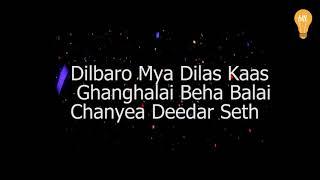 Yawar Abdal -Dilbaro Mya Dilas Lyrical Video