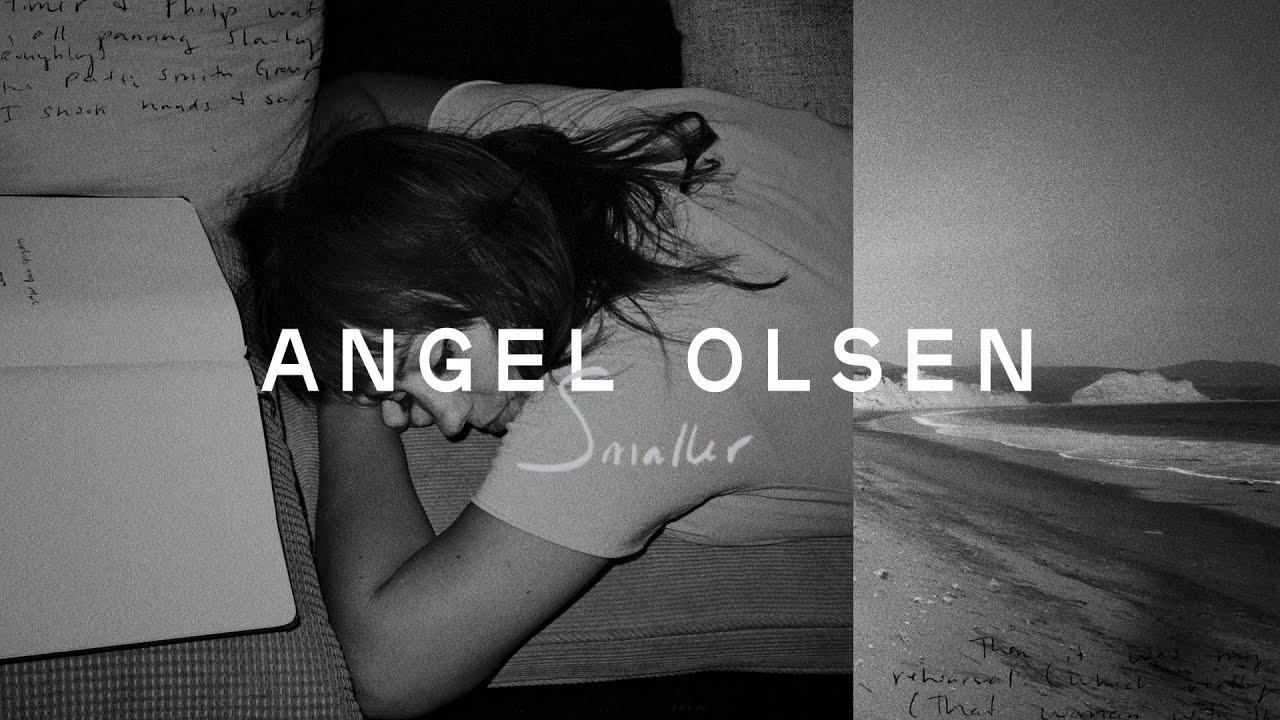 Download Angel Olsen - Smaller