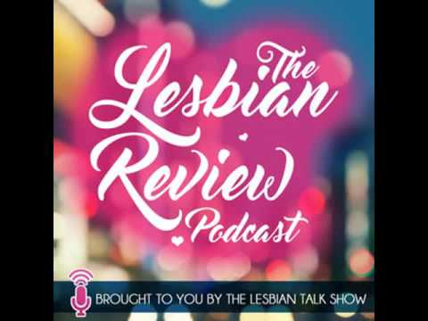 The Lesbian Review Podcast: 10 Best UK Based Lesbian Novels (made with Podbean)