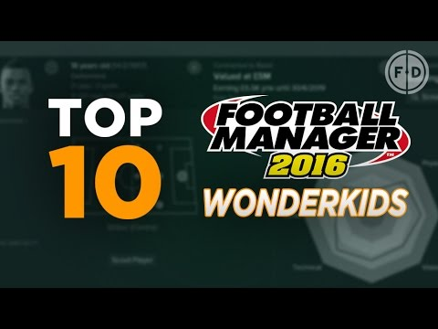Top 10 Football Manager 2016 Bargain Wonderkids #FM16