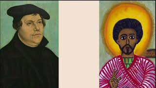 What Martin Luther learned from Ethiopia
