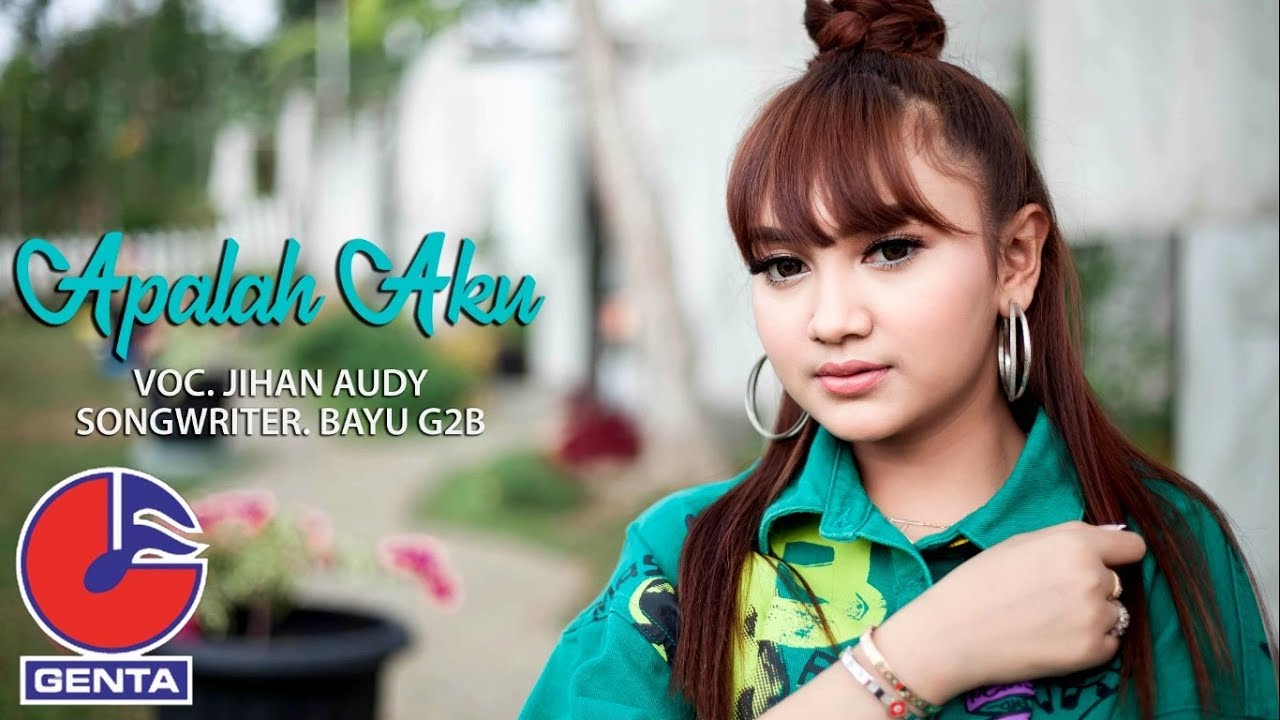 Jihan Audy Apalah Aku Official Music Video Youtube