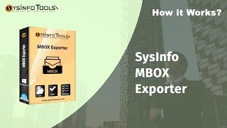 Export MBOX files into PDF, Outlook, Gmail, Yahoo and etc With SysInfo MBOX Exporter