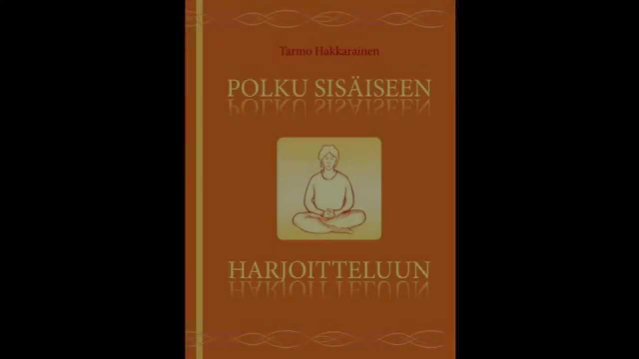 Kirja: Polku sisäiseen harjoitteluun: Keho, hengitys, mie