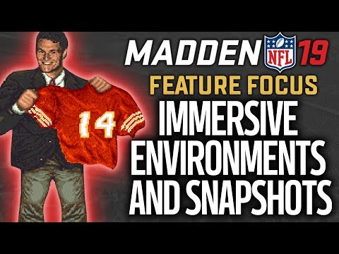 Madden 19 Franchise Feature Focus | Immersive Environments & Snapshots