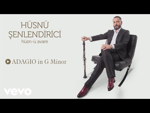 Hüsnü Şenlendirici - Adagio in G Minor (Official Audio)