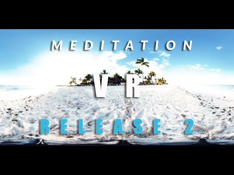 Guided Mindfulness Meditation | Virtual Reality | Release 2