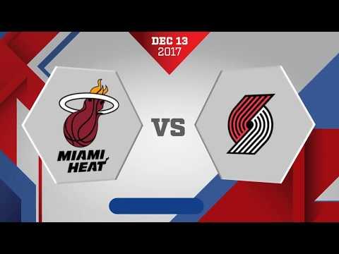 Portland Trail Blazers vs. Miami Heat - December 13, 2017