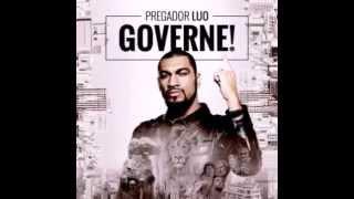 Pregador Luo - Perdão (Filho Pródigo) CD GOVERNE! 2015
